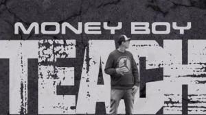 Money Boy - Teach