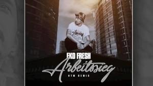 Eko Fresh Arbeitssieg Audio